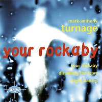 Různí interpreti – Turnage: Your Rockaby; Night Dances; Dispelling The Fears