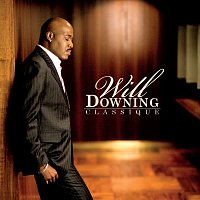 Will Downing – Classique [Digital PDF Booklet]