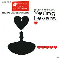 Ray Charles Singers – Something Special For Young Lovers