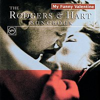 Různí interpreti – My Funny Valentine: The Rodgers And Hart Songbook