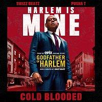 Godfather of Harlem, Swizz Beatz & Pusha T – Cold Blooded