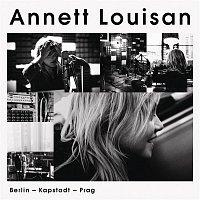 Annett Louisan – Berlin, Kapstadt, Prag
