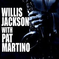 Willis Jackson, Pat Martino – Willis Jackson With Pat Martino