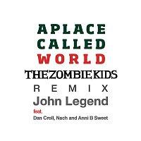Přední strana obalu CD A Place Called World (The Zombie Kids Remix)