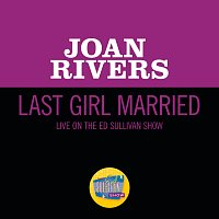 Joan Rivers – Last Girl Married [Live On The Ed Sullivan Show, April 23, 1967]