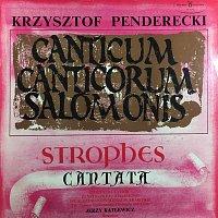 Krzysztof Penderecki – Canticum Canticorum Salomonis. Strophes. Cantata