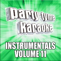 Party Tyme Karaoke – Party Tyme Karaoke - Instrumentals 11