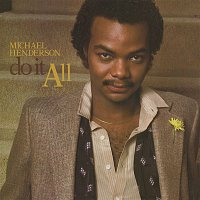 Michael Henderson – Do It All (Expanded)