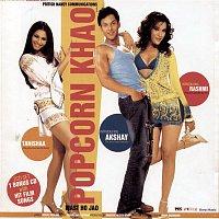 Vishal, Shekhar, KK, Mahalakshmi Iyer – Popcorn Khao Mast Ho Jao (Original Motion Picture Soundtrack)