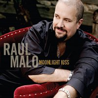 Raul Malo – Moonlight Kiss