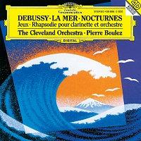 The Cleveland Orchestra, Pierre Boulez, Franklin Cohen, Gareth Morrell – Debussy: Nocturnes; Premiere Rhapsodie; Jeux; La Mer