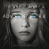 Matthew Parker – Adventure