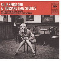 Silje Nergaard – A Thousand True Stories