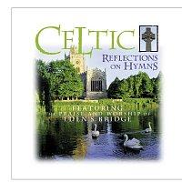 Eden's Bridge – Celtic Reflections On Hymns