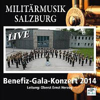 Militarmusik Salzburg – Benefiz-Gala-Konzert 2014 - Live