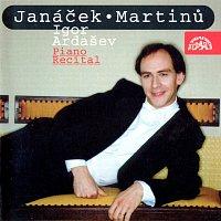 Igor Ardašev – Janáček, Martinů: Klavírní recitál