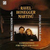 Ravel, Honegger, Martinů: Skladby pro housle a violoncello