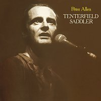 Peter Allen – Tenterfield Saddler