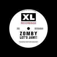 Zomby – Let's Jam!!