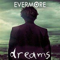 Evermore – Dreams