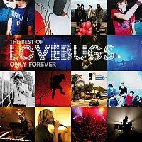 Lovebugs – Onyl Forever - The Best of Lovebugs