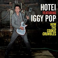 Hotei, Iggy Pop – How The Cookie Crumbles [Radio Mix]