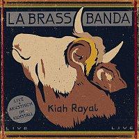 LaBrassBanda – Kiah Royal