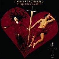 Marianne Rosenberg – 5 Tage und 5 Nachte - Geschichten von Liebe und Hasz