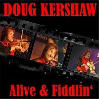 Doug Kershaw – Alive & Fiddlin'