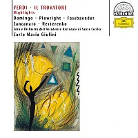 Anna di Stasio, Brigitte Fassbaender, Rosalind Plowright, Placido Domingo – Verdi: Il Trovatore - Highlights