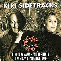 Kiri Te Kanawa, André Previn, Mundell Lowe, Ray Brown – Kiri Sidetracks - The Jazz Album