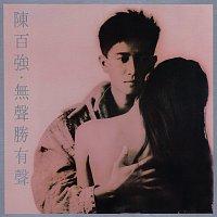 Danny Chan – Wu Sheng Sheng You Sheng