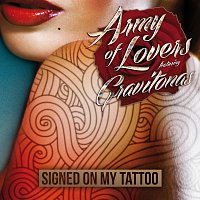 Army Of Lovers, Gravitonas – Signed On My Tattoo