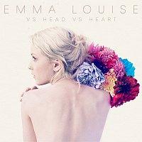Emma Louise – Vs Head Vs Heart
