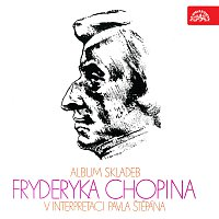 Pavel Štěpán – Album skladeb Fryderyka Chopina