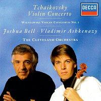 Joshua Bell, The Cleveland Orchestra, Vladimír Ashkenazy – Tchaikovsky: Violin Concerto / Wieniawski: Violin Concerto No. 2