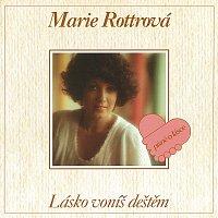 Marie Rottrová – Lásko voníš deštěm