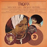Various Artists.. – Melody Life: Trojan Sisters