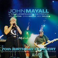 John Mayall & The Bluesbreakers, Eric Clapton, Chris Barber, Mick Taylor – 70th Birthday Concert [Live]