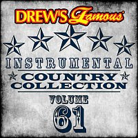 The Hit Crew – Drew's Famous Instrumental Country Collection [Vol. 61]