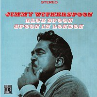 Jimmy Witherspoon – Blue Spoon/Spoon In London
