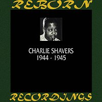 Charlie Shavers – 1944-1945 (HD Remastered)