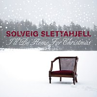 Solveig Slettahjell – I`ll Be Home For Christmas