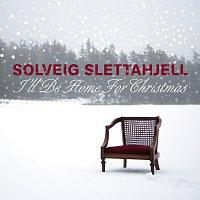 Solveig Slettahjell – I`ll Be Home For Christmas