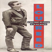 Lou Reed – Between Thought And Expression