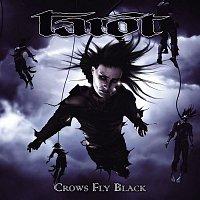 Tarot – Crows Fly Black
