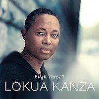 Lokua Kanza – Plus Vivant
