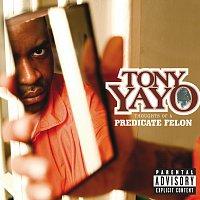 Tony Yayo – Thoughts Of A Predicate Felon