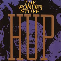The Wonder Stuff – Hup