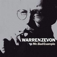 Warren Zevon – Mr. Bad Example